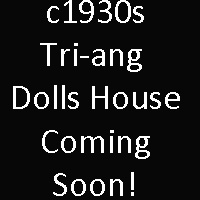 c1930s Tri-ang Dolls House Coming Soon…